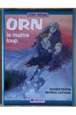 Orn le maître loup - EO 1985 - Dargaud -