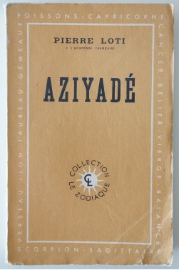 Aziyadé. Collection Zodiaque - Calmann-Lévy