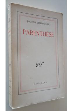 Parenthèse. Gallimard - nrf, 1944