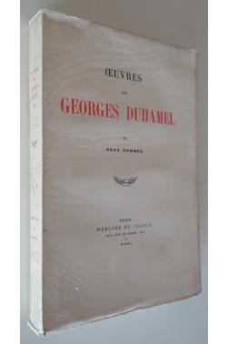 Deux hommes. oeuvres de georges duhamel - VI .