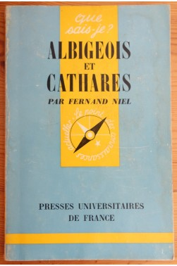 Albigeois et Cathares - Niel - Que-sais-je n°689 -