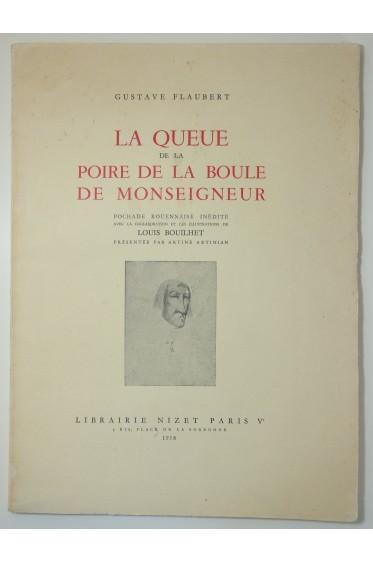La queue de la poire de la boule de Monseigneur. Edition originale 1958