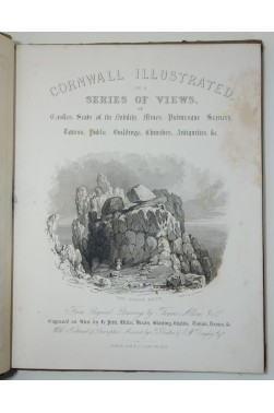 Cornwall Illustrated in a Series of Views of Castles by Thomas Allom. Fisher 1831