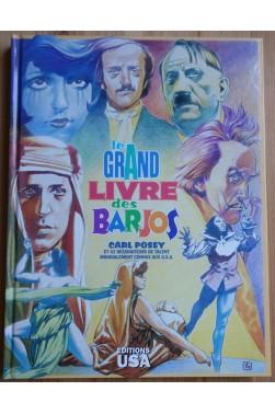 Le grans livre des Barjos - 41 biographies étonnantes des génies les plus bizarres - 1995 - TBE -