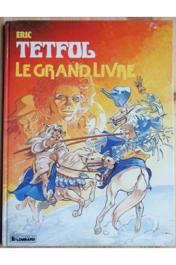 Tetfol - Le grand livre - Une histoire du journal de Tintin - EO - 1983 -