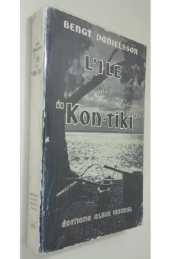 L'ile du kon-tiki de Bengt Danielsson. 16 planches - 1953