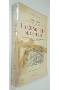 La conquête de la Terre, histoire des découvertes et des explorations Tome II