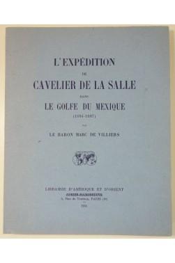 L'Expédition de Cavelier de La Salle dans le golfe du Mexique 1684 - 1687