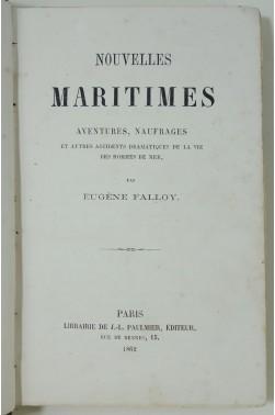 Nouvelles maritimes, aventures, naufrages... par Eugène Falloy - 1862
