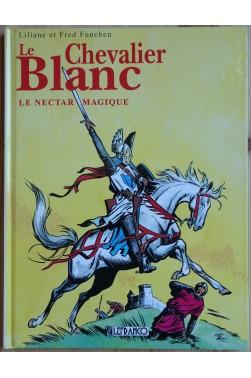 Le Chevalier Blanc, le nectar magique - Ed Lefrancq - Ed 1996 - TTBE -