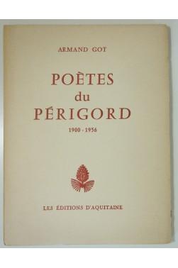 Armand Got. Poètes du Périgord 1900 - 1956