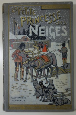La petite princesse des neiges. Illustrations de Pinchon. Cartonnage illustré - 1936