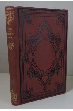 Histoire de Blanche de Castille, par Jules-Stanislas Doinel. Mame 1876