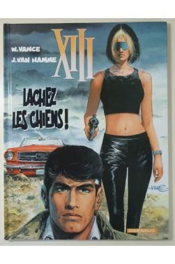 XIII t. 15 - Lâchez Les Chiens ! Ex-Libris Raspoutine signé par Vance + journal