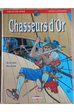 Chasseur d'Or - Coeur de Gris - Jack London - Delcourt - 1987 -