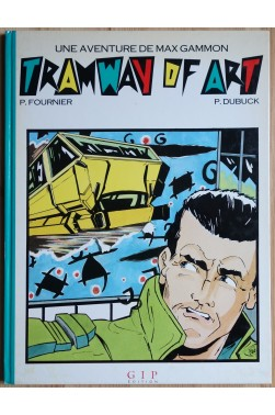 Tramway of Art - Une aventure de Max Gammon - 1987 - BE -