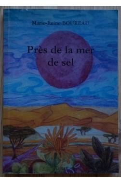 Près de la mer de sel - M.R. Boureau - 2002 - TBE -