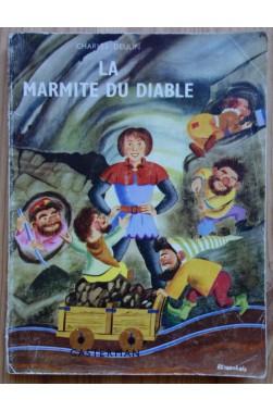 La marmite du diable - C. Deulin - Casterman - Ill F. craenhals - 1955 -