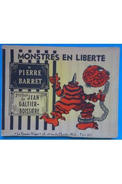 Monstres en Liberté - Pierre Barret - Ed le Terrain Vague - 1960 -