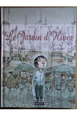 Le Jardin d'Hiver - Avec Recherches et Esquisses - 2009 - Neuf -
