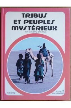 Tribus et peuples mystérieux - Larousse - 1979 -