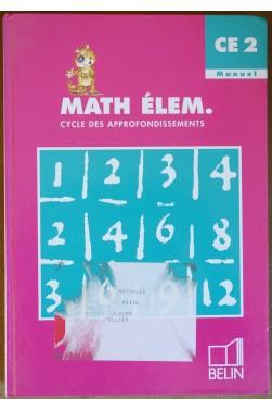 Math Elem. - Cycle des approfondissements CE2 Manuel - 1997 - TBE -