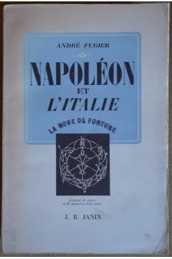 Napoléon et l'Italie - J.B. Janin - La Roue de la Fortune - 1947 - BE -