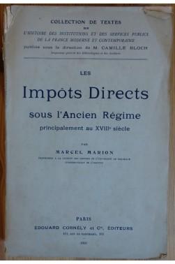 Les Impôts Directs sous l'Ancien Régime, principalement au XVIIIè siècle - 1910 - EO -