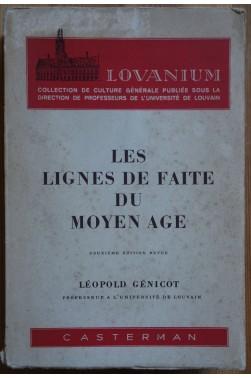 Les lignes de faite du Moyen-Age - L. Génicot - Casterman - 1952 -