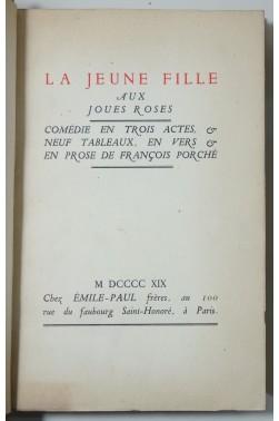 François Porché. Les butors et la Finette - La jeune fille aux joues roses - pièces en vers 1918