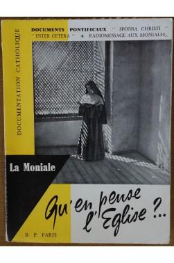 Qu'en pense l'Eglise?.. La Moniale - Documentation catholique - 1958 - BE -