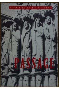 Passage - X. de Chalendar - A la trace du Christ - 1960 - BE -