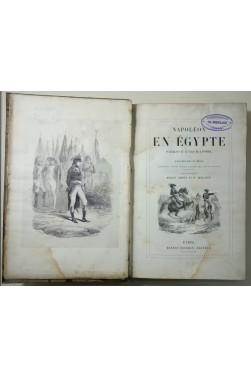 Napoléon en Egypte. Waterloo et le fils de l'homme. Edition illustrée par VERNET et BELLANGÉ.