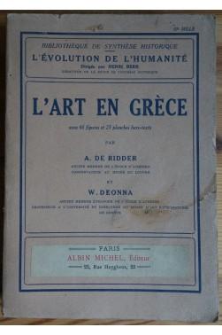 L'Art en Grèce - A. De Ridder et W. Deonna - 1930 - L'évolution de l'humanité -