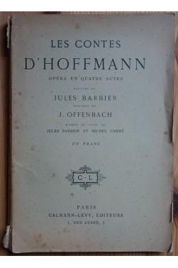 Les contes d'Hoffmann, Opéra en 4 actes - Barbier/Offenbach - Un Franc - Calmann-Lévy -