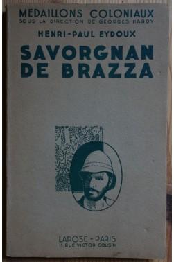 Savorgnan De Brazza - Le conquérant Pacifique -EO - 1932 - H-P Eydoux -