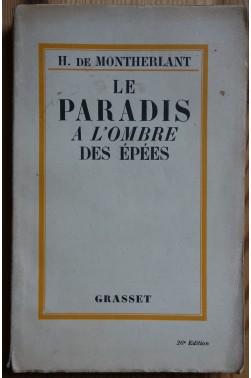 Le paradis à l'ombre des épées - Première Olympique - H. de Montherlant - Grasset - 1931 -