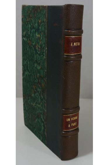 Ernst Erich NOTH - Un Homme à part. Traduit par A. E. Sernin - Plon Feux croisés 1936