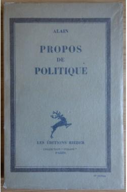 Propos de politique - Alain - Ed Rieder - 1934 - TBE -