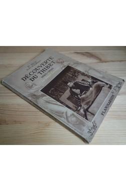Découverte du Thibet 1845-1846 - P. Huc - Ed. Flammarion, coll les bonnes lectures - 1933 -