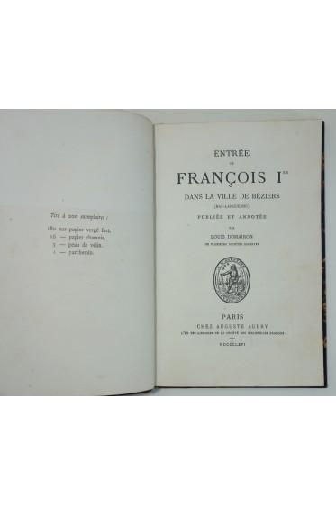 Entrée de François Ier dans la ville de Béziers (Bas- Languedoc) - édition originale 1866