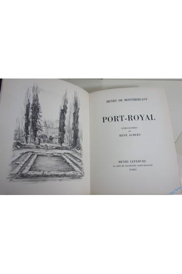 Port-Royal. Lithographies de René Aubert, avec 1 dessins original et 2 suites.