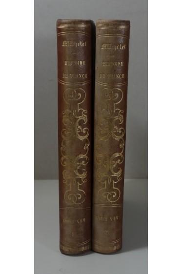 Michelet. Louis XIV et la révocation de l'édit de Nantes - Duc de Bourgogne - EO Chamerot