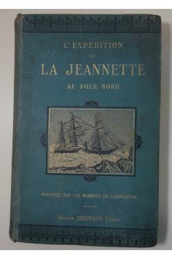 L'expédition de la Jeannette au Pole Nord. Tome 1 - Cartonnage, Gravures, Ed Dreyfous
