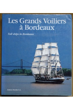 Les grands voiliers à Bordeaux - Tall ships in Bordeaux - TBE - Bilingue