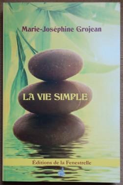 La vie simple - M.J Grojean - 2016 - TBE -