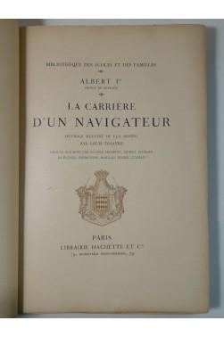 Albert 1er. La carrière d'un navigateur - 150 dessins par Louis Tinayre - 1913