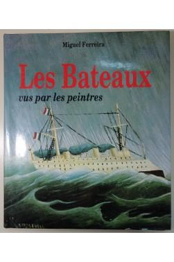 Les Bateaux vus par les peintres - reproductions en couleurs - Edita 1987