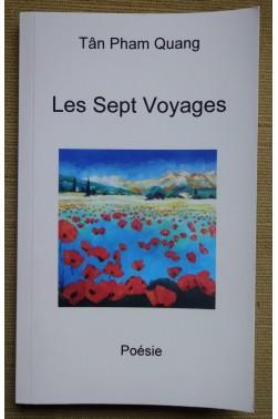Les sept voyages - Tân Pham Quang - Poésie - 2012 - Comme neuf -
