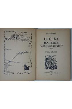 René Guillot. Luc la Baleine - Corsaire du roi. Illustrations de Pierre Rousseau
